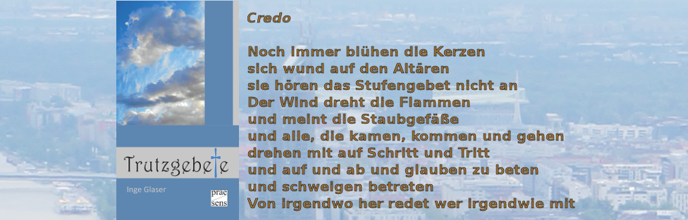 Inge Glaser: Trutzgebete (Gedichte)